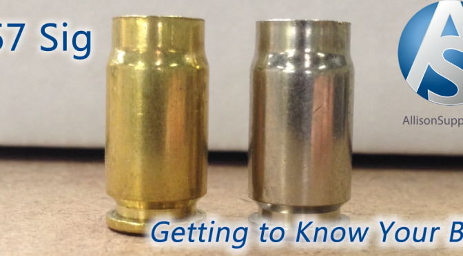 Getting to Know Your Brass – 357 Sig